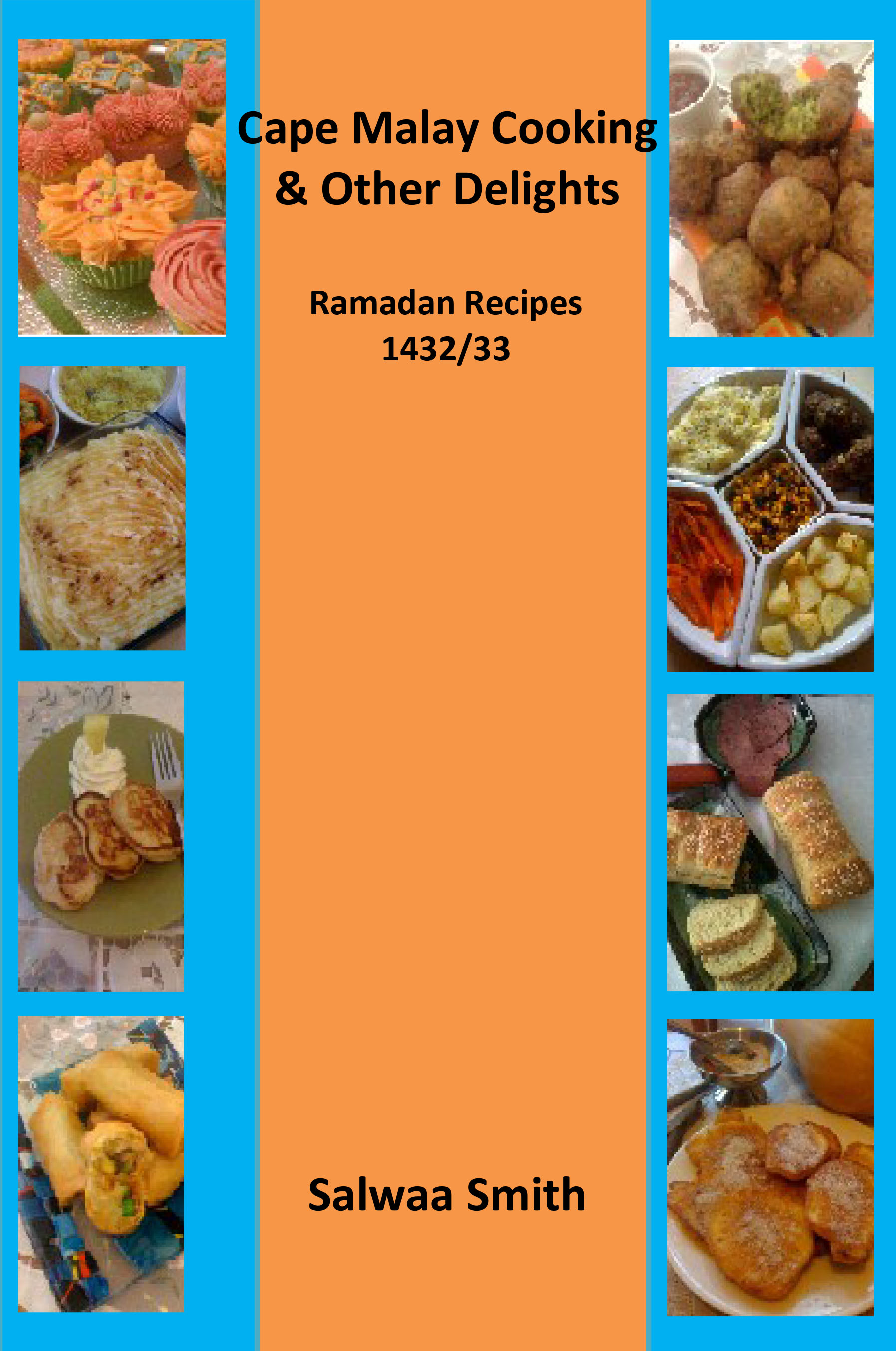 Ramadan recipe books cape malay cooking other delights salwaa ramadan forumfinder Choice Image