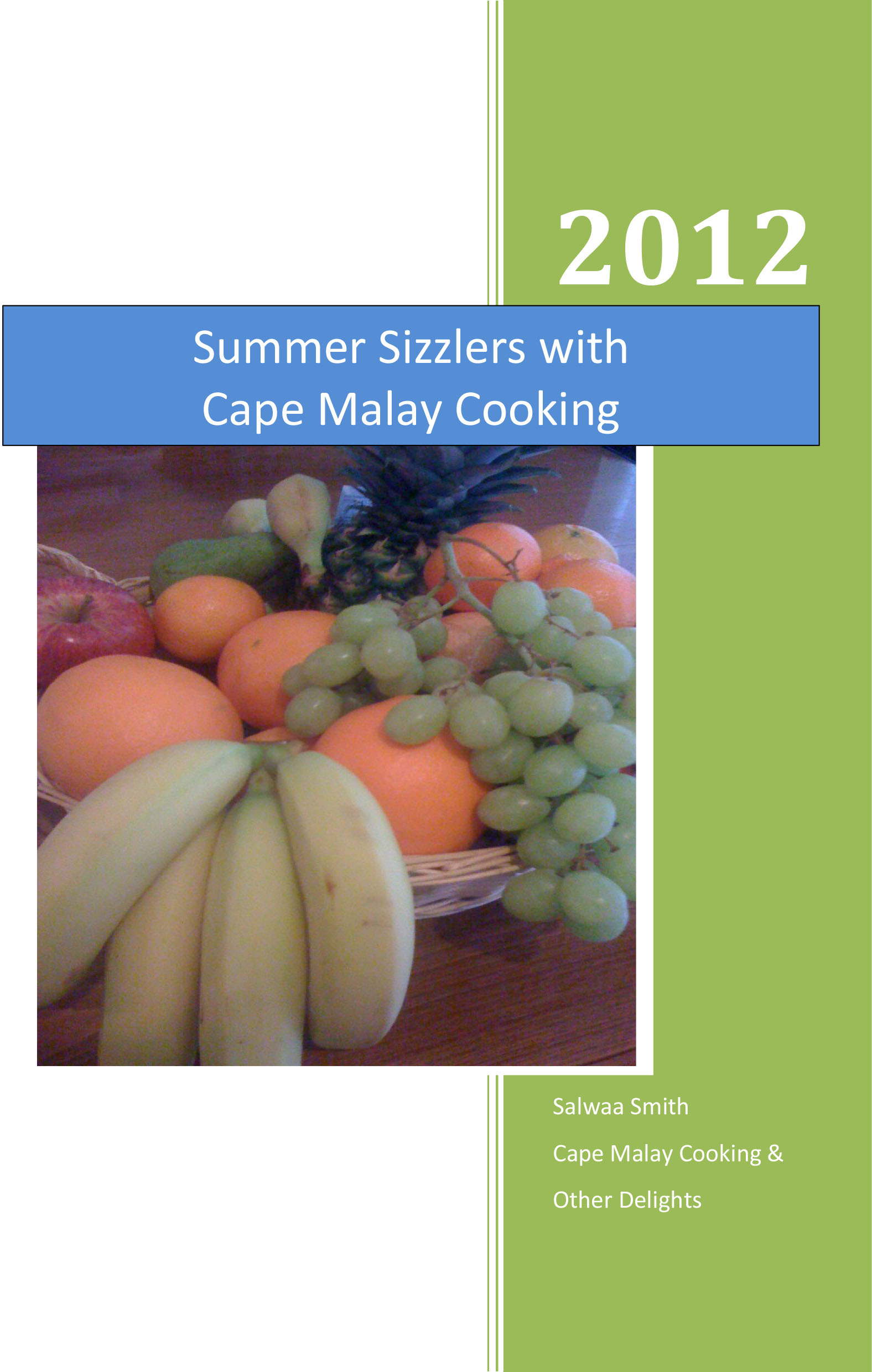 Summer Sizzlers with Cape Malay Cooking
